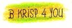 B KRISP 4 YOU